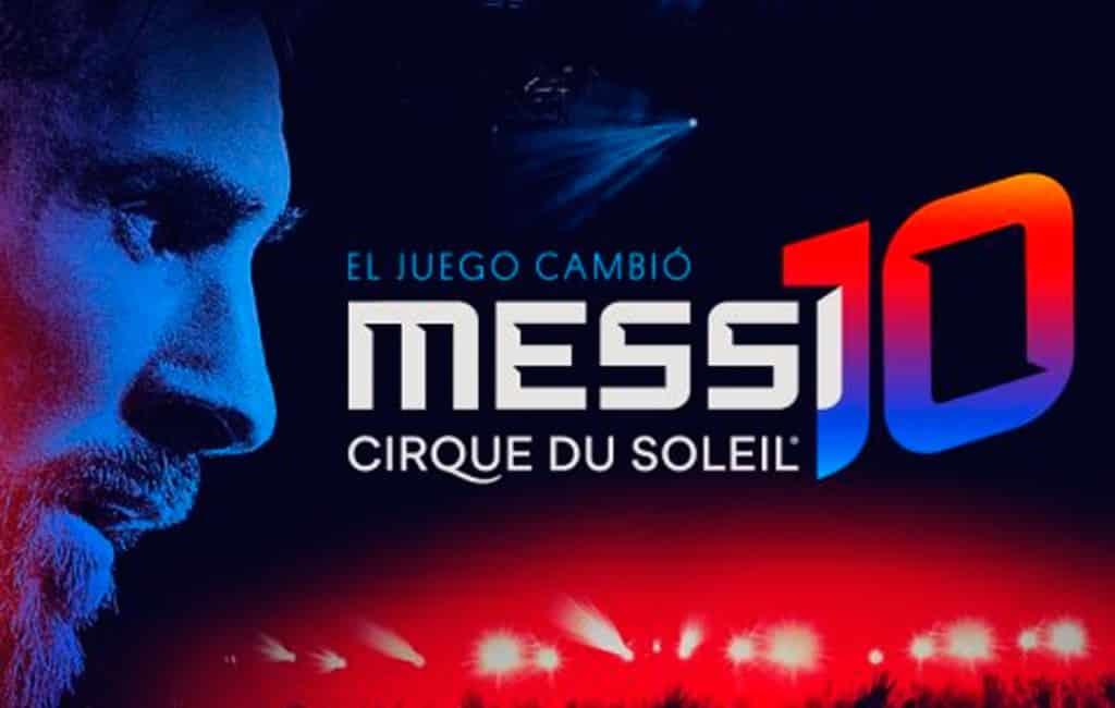 Cirque du Soleil show met Messi in hoofdrol dit jaar te zien