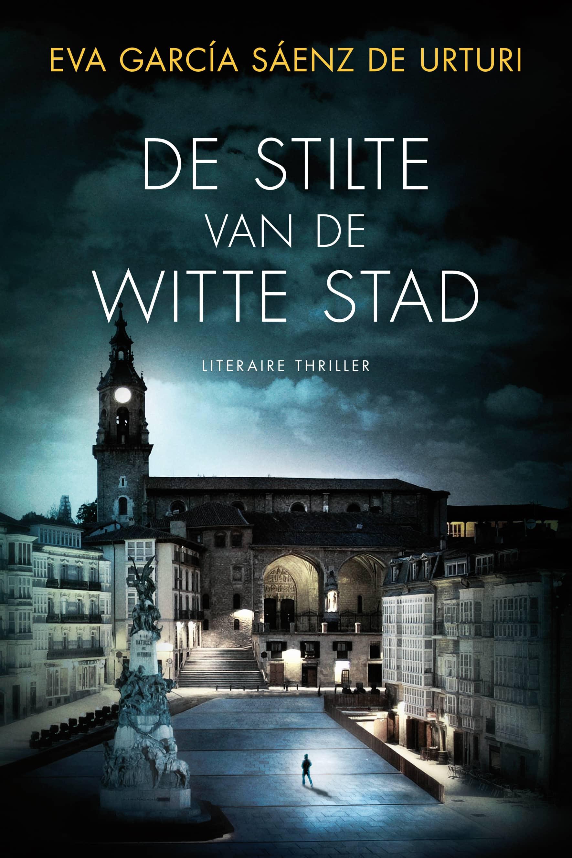 Nieuwe thriller met Spaanse stad Vitoria in de hoofdrol