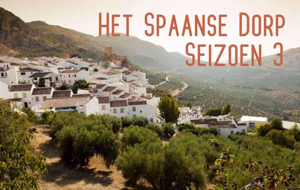 Seizoen drie van Het (Spaanse) Dorp keert terug naar Spanje