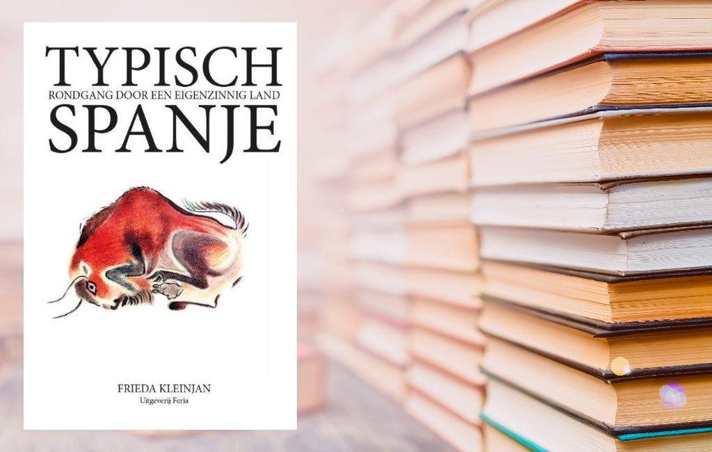 Nieuw boek: 'Typisch Spanje, rondgang door een eigenzinnig land'