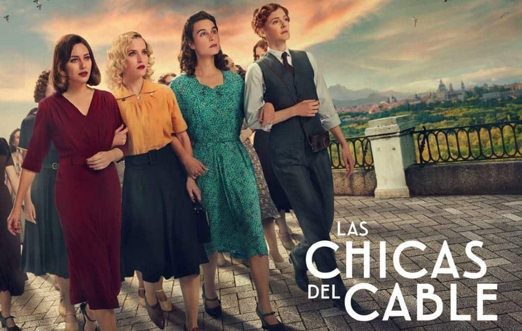Laatste afleveringen 'Las Chicas de Cable' vanaf 3 juli bij Netflix te zien